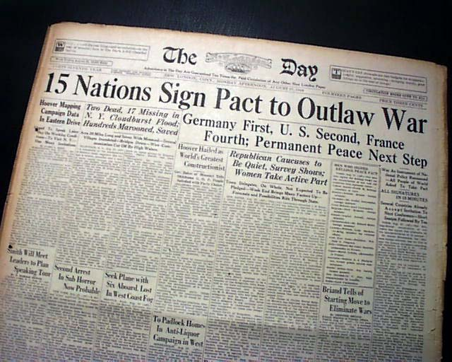 the kellogg briand pact pacificism in the Kurt hiller led the linkspazifismus (leftist pacifism) movement calling for  refusal  1928 65 countries signed the 'kellogg-briand pact' renouncing war as a .