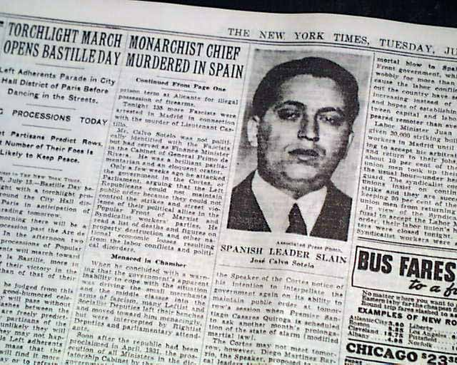 an overview of the assassination of calvo sotelo and the spanish civil war The spanish civil war  in retaliation, around 3am, calvo sotelo,  only a few hours after the assassination of castillo,.
